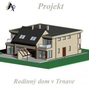 architekt v Trnave - projekt rodinného domu